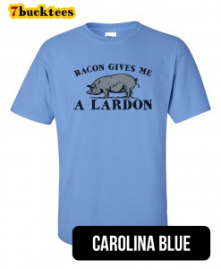 bacon-gives-me-a-lardon-tshirt-carolinablue-247x300 Welcome to 7bucktees by A.B. Dada